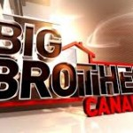 Big Brother Canada – Open Casting Calls Announced for 2015 Season