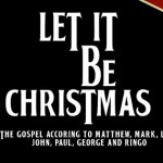 "Naperville, IL open auditions ""Let It Be Christmas"""