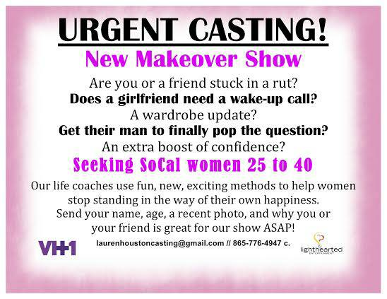VH1 makeover show Rush casting call in Los Angeles