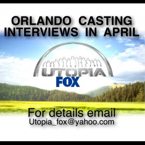 "Fox ""Utopia"" New Show now casting in Orlando"
