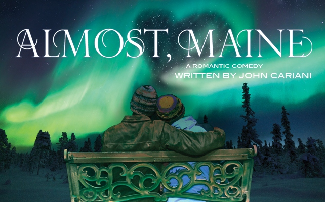 almost maine test play A funny thing is happening in the town of almost, maine—a tiny little place so far north it's almost in canada and so season ticket play tickets: $18.