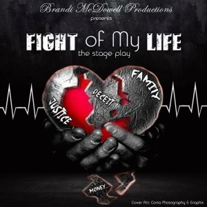 """""""Fight of My Life"""" Stage Play"""