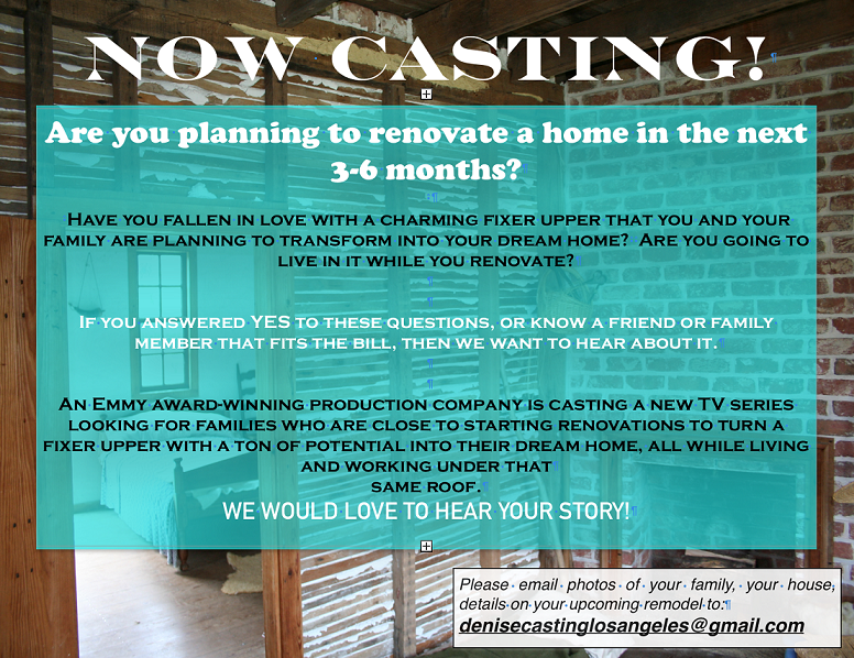 Casting flyer for new home renovation show