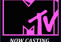 MTV reality show now casting