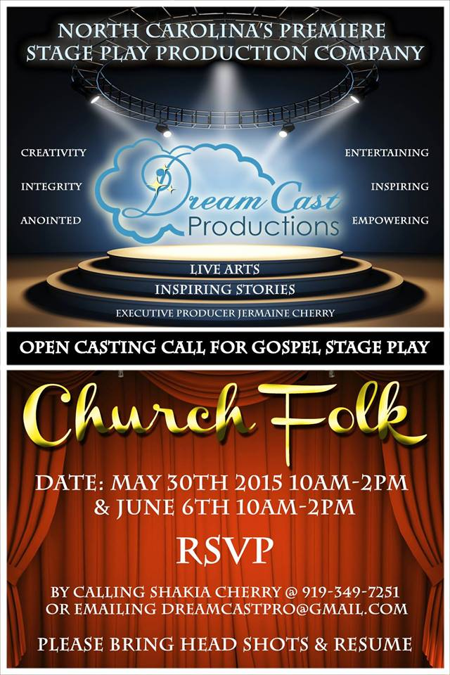 actors wanted for gospel stage play  u0026quot church folks u0026quot  in nc