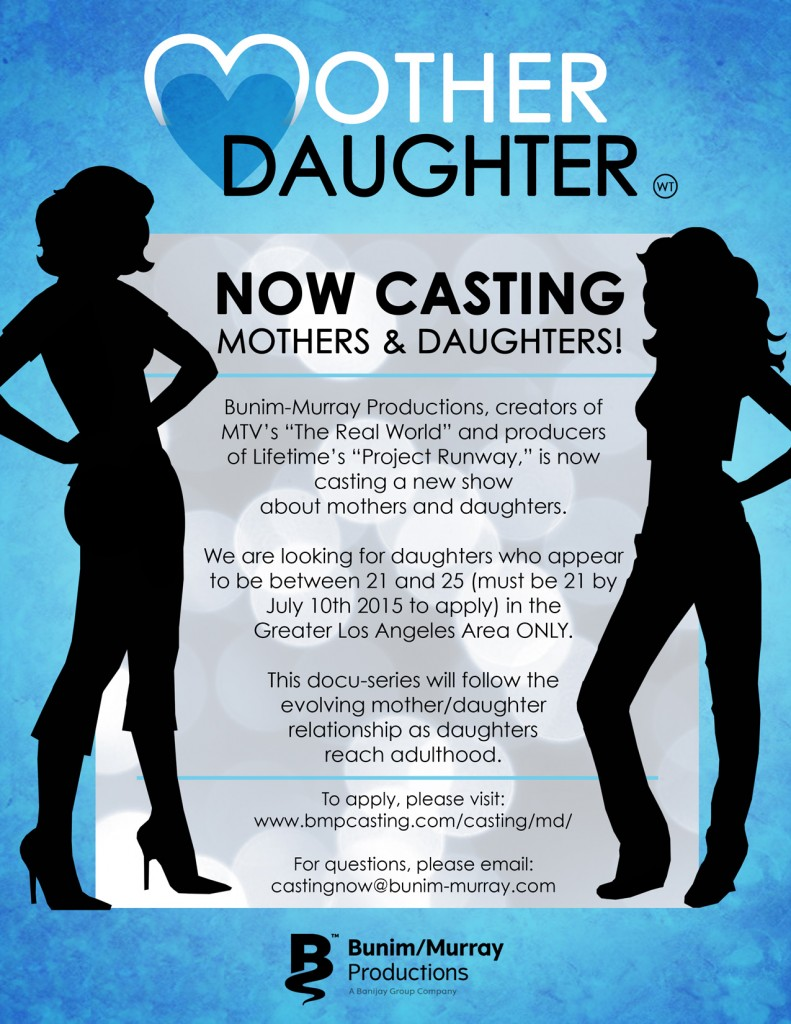 mother daughter casting for docu-series in L.A. - flier