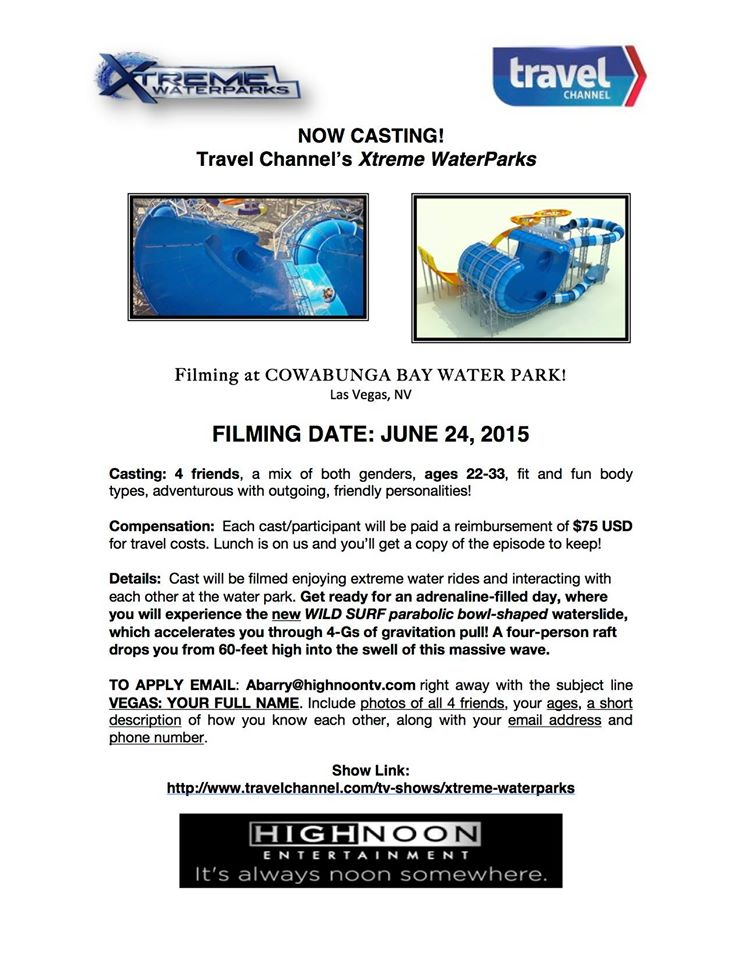Travel Channel Xtrenme Waterparks casting call in Las Vegas