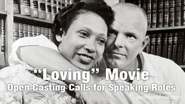 "open casting calls announced for ""Loving"" movie"