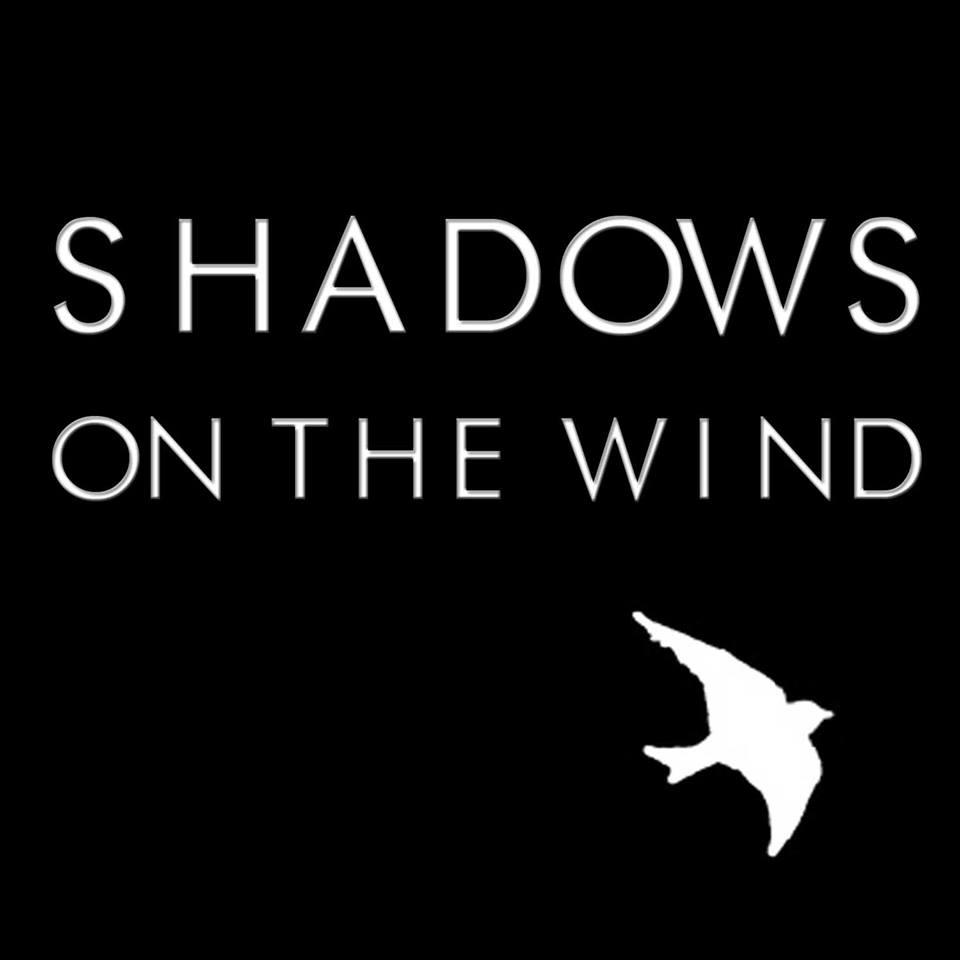 Shadows on the Wind Movie