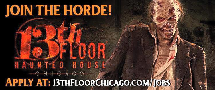 Auditions for zombies scare actors wanted in chicago for for 13th floor haunted house chicago