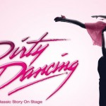 """L.A. Auditions for """"Dirty Dancing"""" National Tour – Male Dancers"""