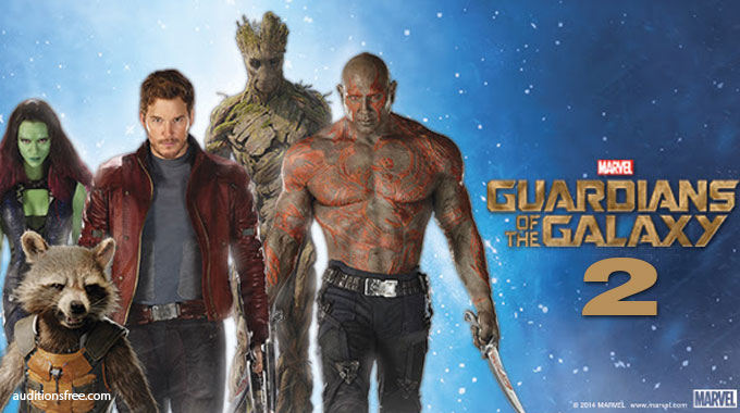 auditions for Marvel Guardians of the Galaxy 2