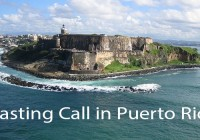 Acting auditions in Puerto Rico