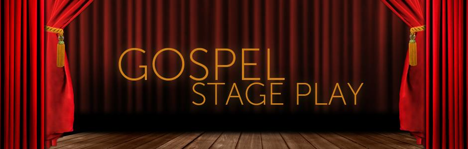auditions for Gospel stage play