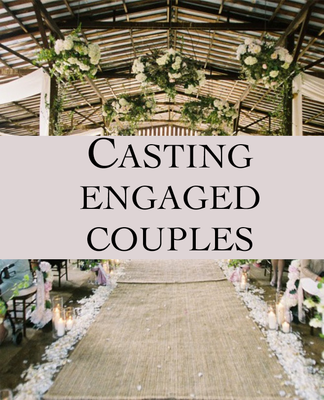Engaged couple casting