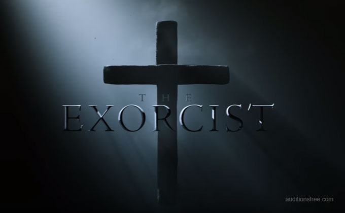 The Exorcist casting call