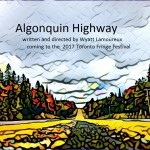 Theater Auditions in Toronto for Toronto Fringe Festival production of Algonquin Highway