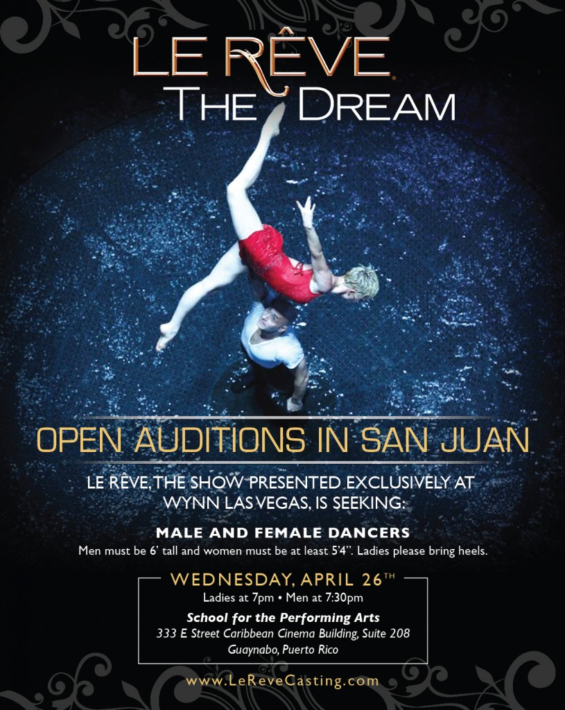 San Juan, Puerto Rico auditions for Le Reve