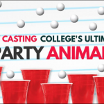 New Fun Reality Show / Docu Series Casting College Party Animals Nationwide