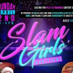 Auditions in Studio City (Los Angeles) for Slam Girls TV Pilot