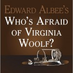 "Theater Auditions in Salem, Oregon for ""Who's Afraid of Virginia Woolf?"""