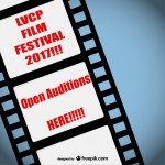 Acting Auditions for Series of Different Films for LVCP Film Festival 2017 in Pleasanton CA