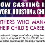 "Emmy Winning Producers Now Casting ""Momagers"" and Their Talented Kids in NY, Houston & Chicago"