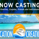 "Casting Families Nationwide Who Deserve an International Dream Vacation for ""Vacation Creation"""