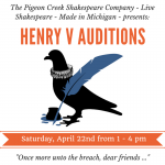 "Auditions in Grand Rapids, MI for Paid Roles in Stage Play ""Henry V"""