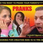 Casting Kids & Tweens Looking To Prank a Parent