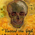 """San Diego Actor Auditions for Stage Play """"The Yellow Hell of Vincent Van Gogh"""" Lead Role"""