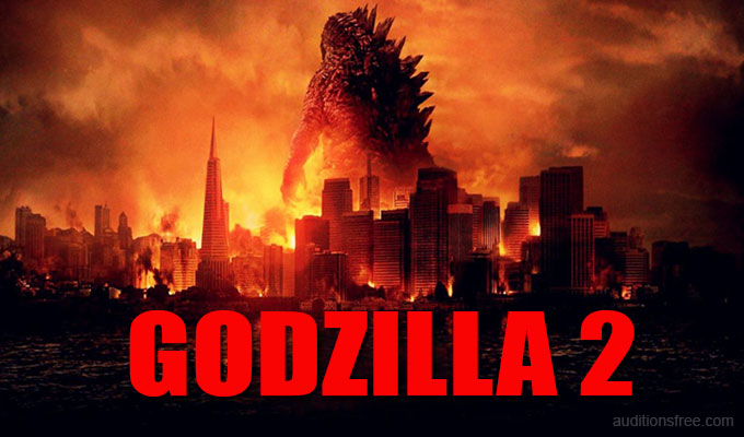Get cast in Godzilla 2 movie King of Monsters