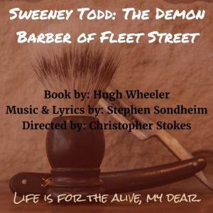 Sweeney Todd Theater Auditions in Dover