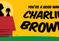 Auditions You're A Good Man Charlie Brown