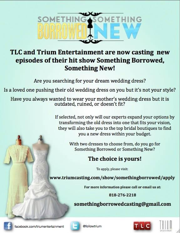 casting call for TLC something borrowed something new