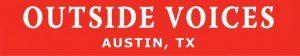Outside Voices Austin Texas