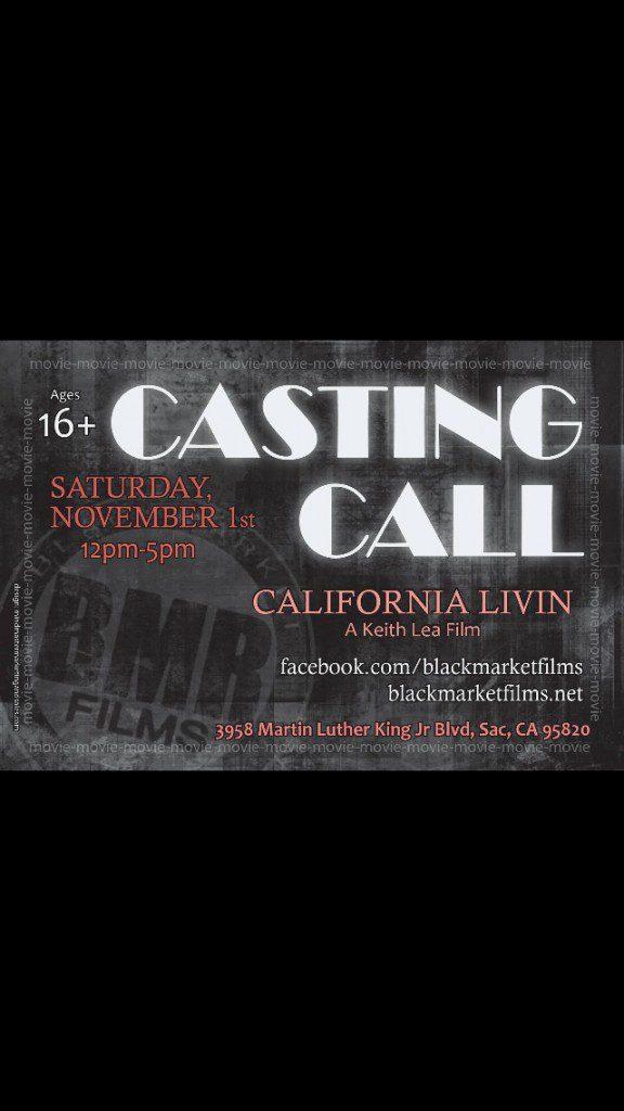 Sacramento CA casting call for film