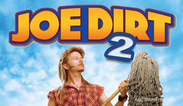"Casting call for ""Joe Dirt 2"""