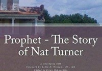 Prophet the Story of Nat Turner
