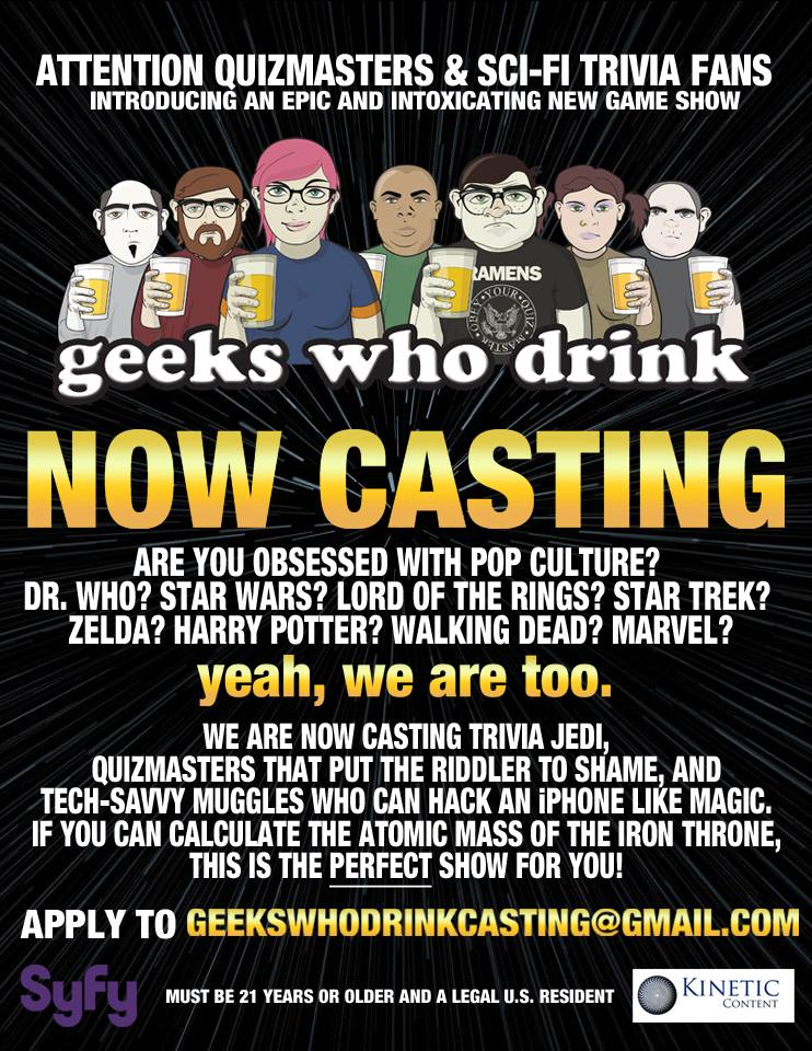 Geeks Who Drink on SyFy Now Casting