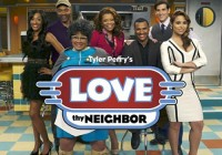 Tyler Perry Love Thy Neighbor