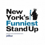 "Calling All Comics for ""New York's Funniest"" Stand Up Competition"