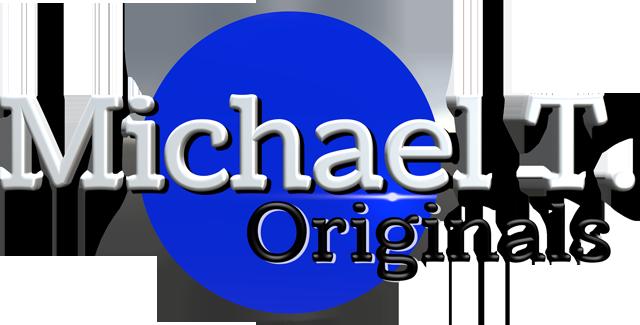 Michael T. Originals
