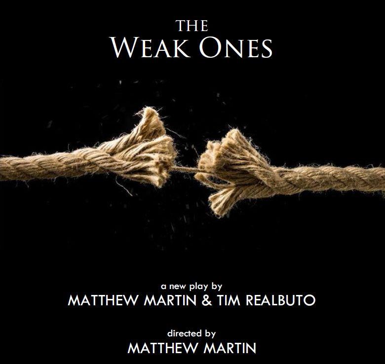 The Weak Ones