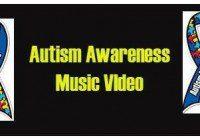 Autism awareness music video