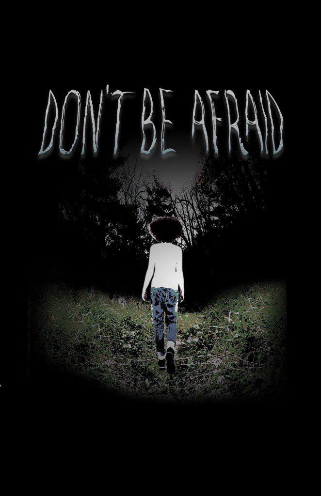 Don't Be Afraid movie