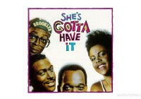 Spike Lee She's Gotta Have It