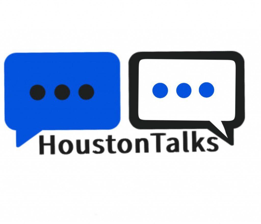 Houston Talks