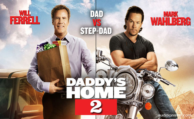 Daddy's Home 2 casting call for movie extras