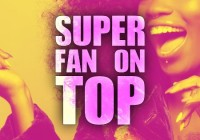 Sup[er fan on Top reality show